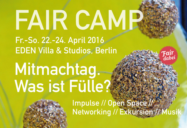 Fair Camp BLN_Was ist Fuelle_2016 solo